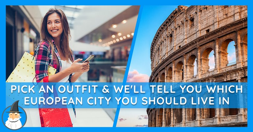 Which City In Europe Should You Live In Pick An Outfit To