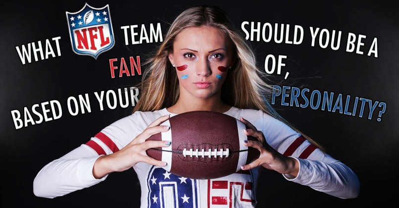 What NFL Team Should You Be a Fan of, Based On Your Personality?