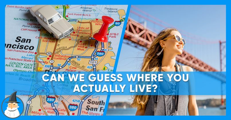 b822127443e3c These 11 Questions Will Help Us Determine Where You Live