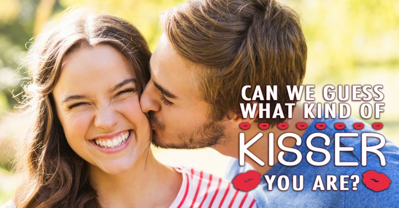what kind of kisser are u quiz