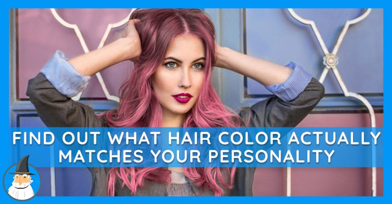 What Hair Color Is Right For You Based On Your Personality Magiquiz
