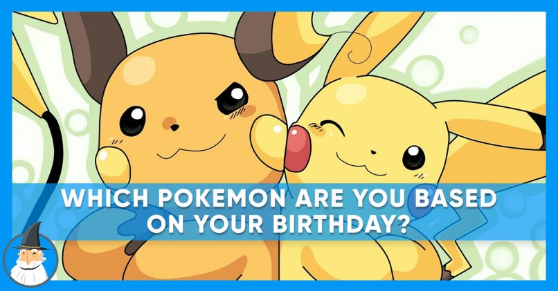 What Pokémon Are You Based on Your Birthday? | MagiQuiz