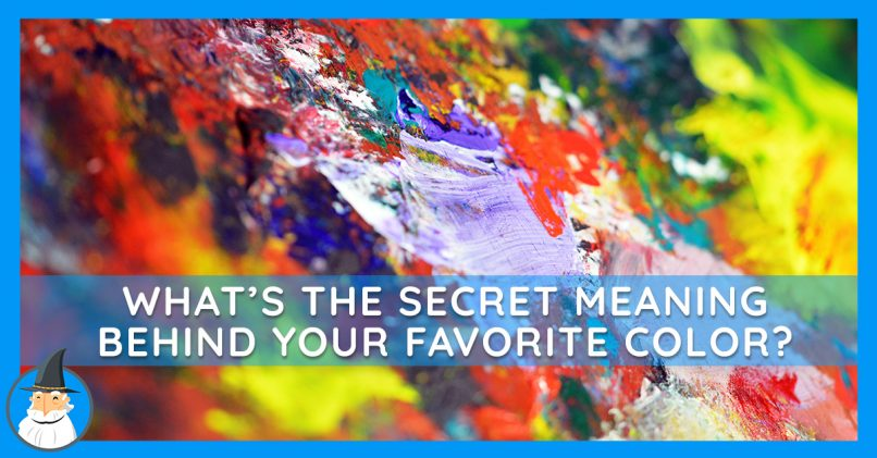 What Your Favorite Color Says About You Magiquiz