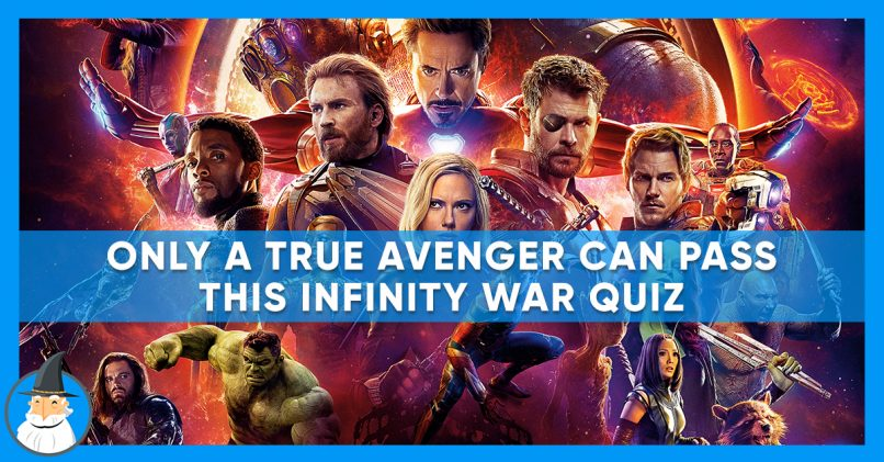 How Well Do You Remember Avengers: Infinity War? | MagiQuiz