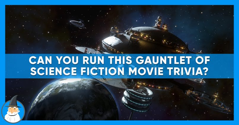 Only a True Film Buff Can Pass This Sci-Fi Quiz | MagiQuiz
